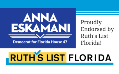 Ruth's List Florida Endorses Anna V. Eskamani For Florida House District 47