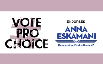 Anna V. Eskamani endorsed by National #VoteProChoice