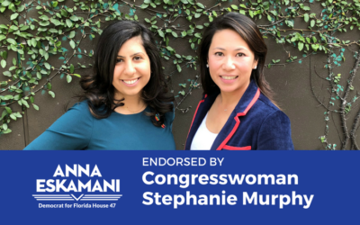 Congresswoman Stephanie Murphy Endorses Anna V. Eskamani For Florida House District 47