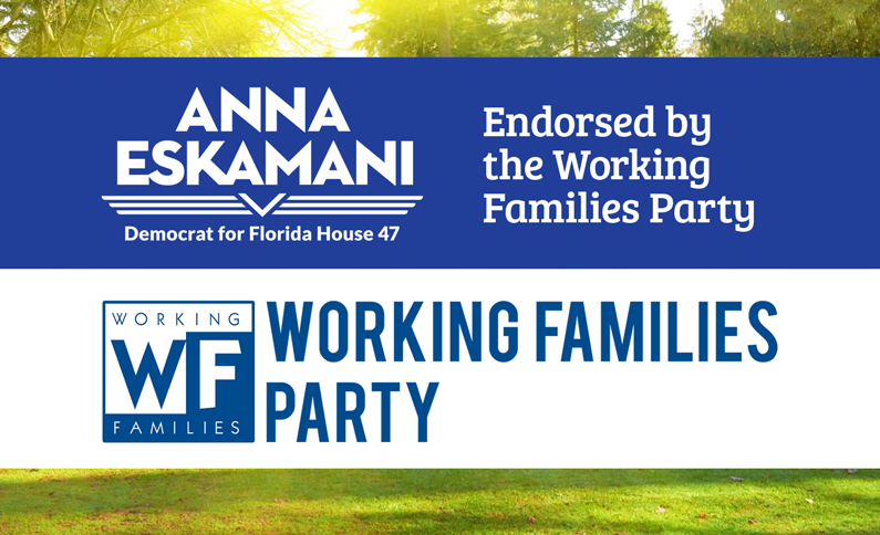 Working Families Party Endorses Anna V. Eskamani For Florida House District 47