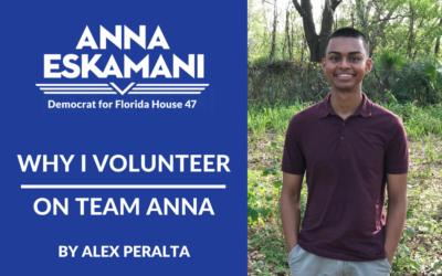 Why I Volunteer on Team Anna: By Alex Peralta