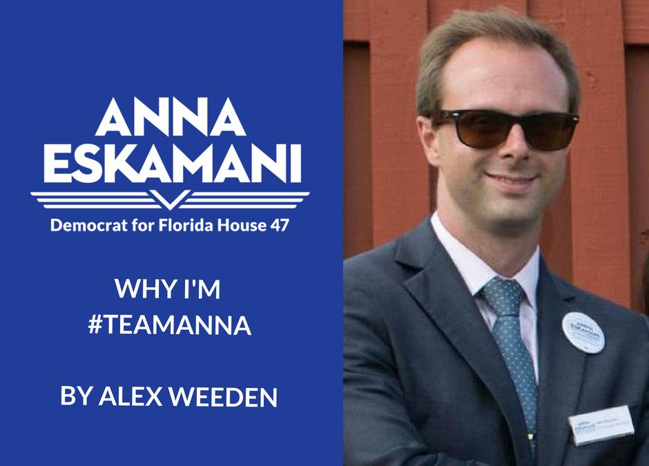 Why I'm #TeamAnna: Alex Weeden