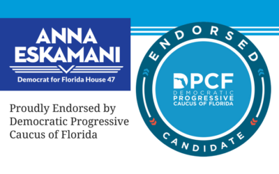 Anna V. Eskamani Received Endorsement of Democratic Progressive Caucus of Florida