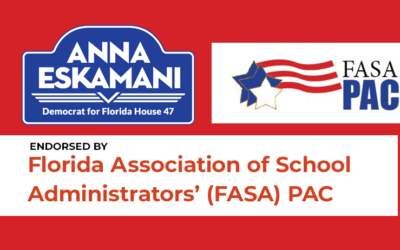 Anna V. Eskamani Endorsed by the Florida Association of School Administrators' (FASA) PAC