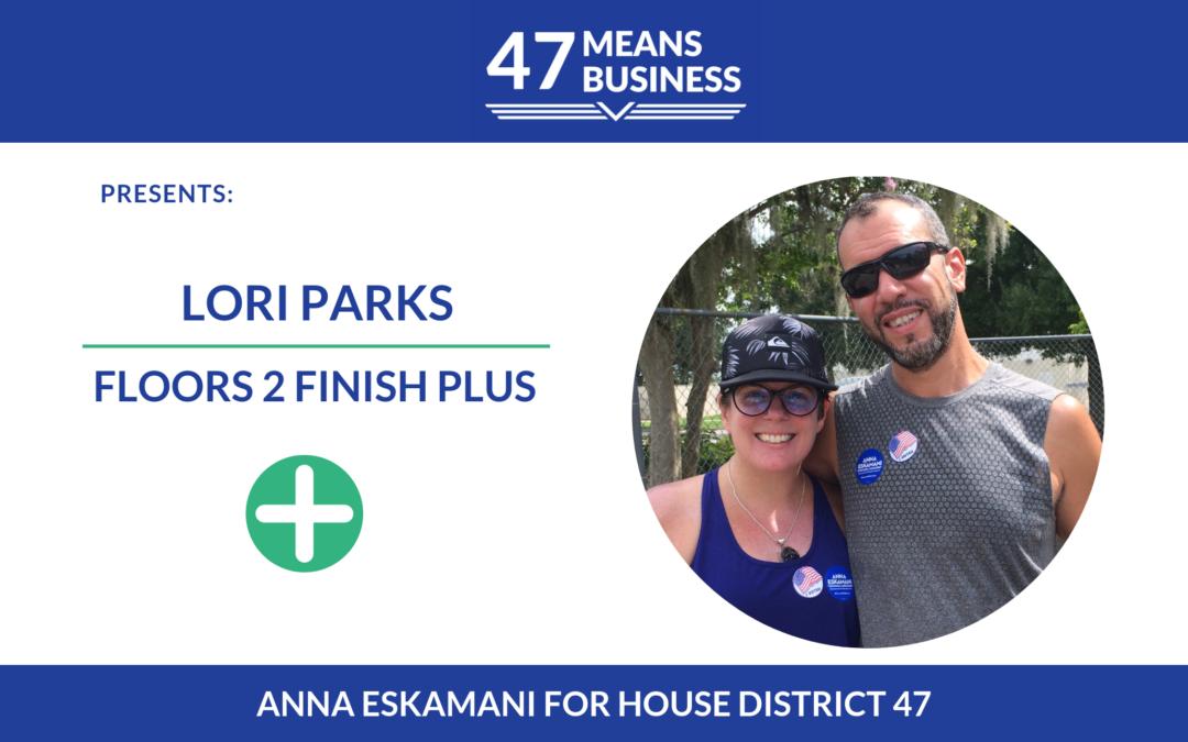 47 Means Business Profile: Lori Parks